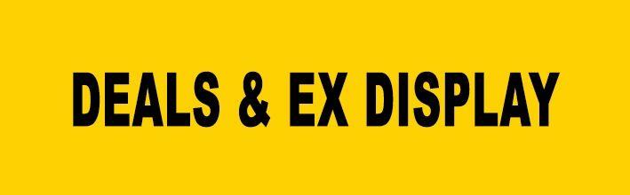 Deals & Ex Display