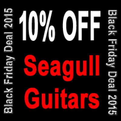 Seagull Guitars Black Friday