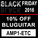 BLUGUITAR - Black Friday 2016